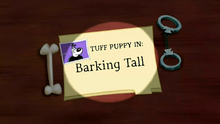 Barking Tall (Title Card)