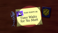 Time Waits for No Mutt Title Card