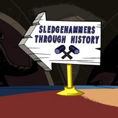 Sledgehammers Through History.