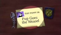 Pup Goes the Weasel (Title Card)