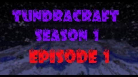 Minecraft Tundracraft Episode 1 Close Start!