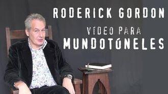 Mensaje de Roderick Gordon para MundoTúneles (Subtitulado)