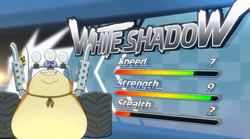White Shadow stats
