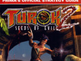 Turok 2: Seeds of Evil: Prima's Official Strategy Guide