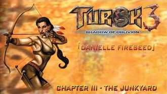 Turok 3 Shadow of Oblivion Walkthrough Danielle - Chapter III The Junkyard