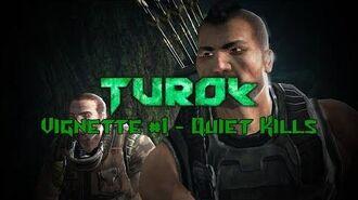 Turok - Vignette 1 - Quiet Kills