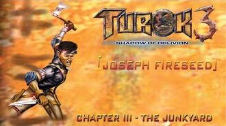 Turok 3 Shadow of Oblivion Walkthrough Joseph - Chapter III The Junkyard