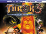 The Official Turok 3: Shadow of Oblivion Strategy Guide