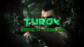 Turok - Bring It Trailer