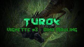 Turok - Vignette 3 - Dino Mauling