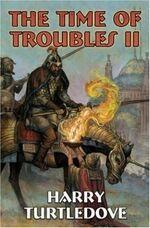 Troubles2