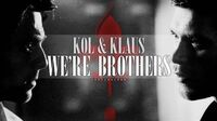 ►Kol & Klaus We're Brothers 2x08