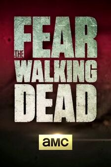 Fear the Walking Dead 002
