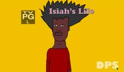 Isiah's Life season 6