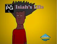 Isiah's Life