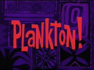 File:Plankton!title.jpg