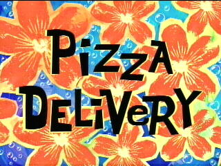 File:Pizza Delivery title.jpg
