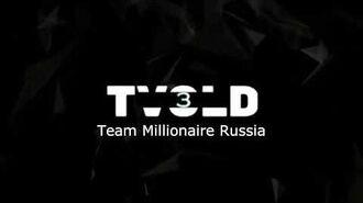 Intro TVOLD3 - Team Millionaire Russia (14.05.2020 - now)