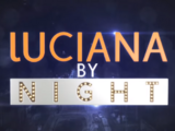Luciana By Night
