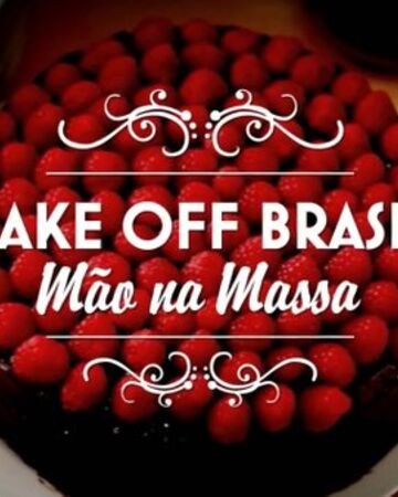 Bake Off Brasil Wiki Tvpedia Brasil Fandom