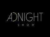 Adnight Show