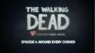 The Walking Dead - Episode 4 Trailer - 'Around Every Corner'