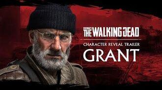 OVERKILL's The Walking Dead – Grant Trailer