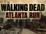 The Walking Dead Atlanta Run