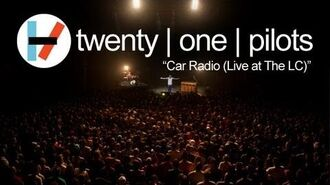Twenty one pilots- Car Radio (LIVE)