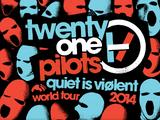 Quiet Is Violent World Tour