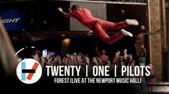 Twenty one pilots Forest (Live at Newport Music Hall)