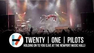 Twenty one pilots Holding on to You (Live at Newport Music Hall)