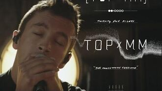 Twenty one pilots- TOPxMM (the MUTEMATH sessions)