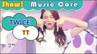 Comeback Stage TWICE - TT, 트와이스 - 티티 Show Music core 20161029