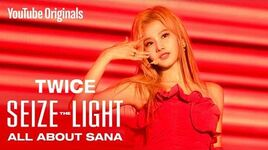 TWICE Seize the Light ALL ABOUT SANA