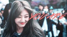 PARK JIHYO - 'JUST THE WAY YOU ARE' -FMV-