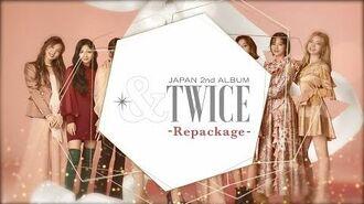 TWICE『&TWICE -Repackage-』Information Video