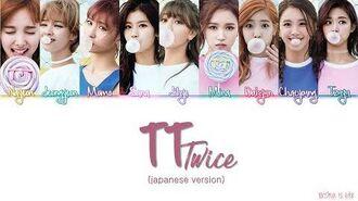 TWICE (トゥワイス) - TT (Japanese Version) Kanji Rom Eng Lyrics Color Coded