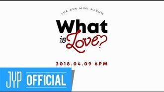 "TWICE ""What is Love?"" 30sec"