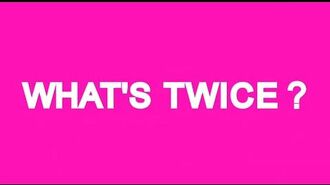 TWICE(트와이스) - What's Twice? - Teaser