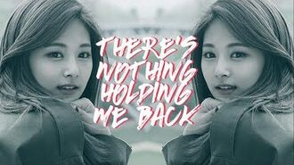 -FMV- Tzuyu - There's Nothing Holding Me Back