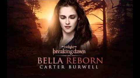 Carter Burwell - Bella Reborn Breaking Dawn Part 1 - The Score