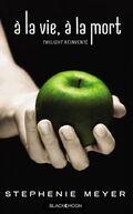 Vie et Mort Twilight réinventé
