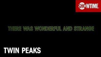 Twin Peaks Wonderful and Strange SHOWTIME Series (2017)