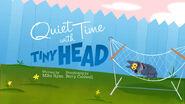 Quiettimewithtinyhead