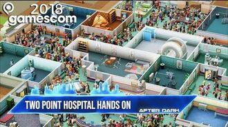 Two Point Hospital Gameplay - GamesRadar After Dark at GamesCom 2018