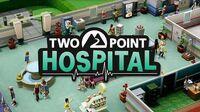 Two Point Hospital - Sandbox Freeplay! Official trailer ESRB