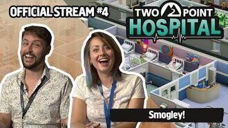 Official Two Point Hospital Live Stream 4 - GOING BROKE IN SMOGLEY!