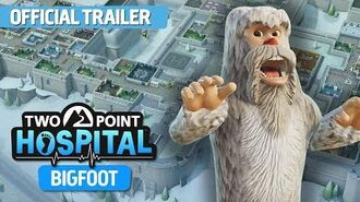 Two Point Hospital Bigfoot DLC - Official Trailer ESRB