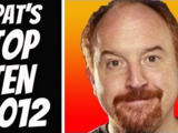 Pat's Super On-Time Top Ten of 2012!